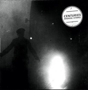Centuries – Broken Hymns Review