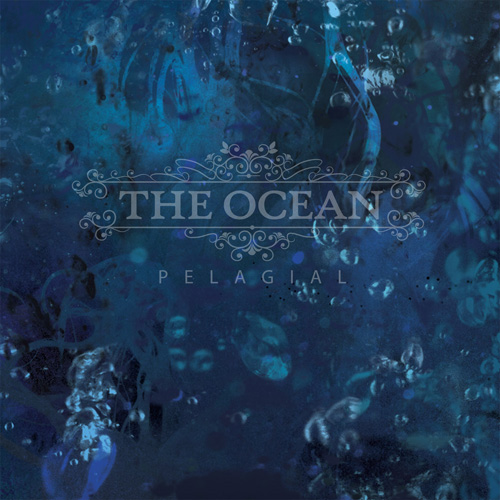 The Ocean – Pelagial Review