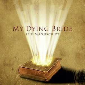 My Dying Bride – The Manuscript Review