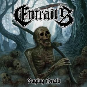 Entrails-RagingDeath
