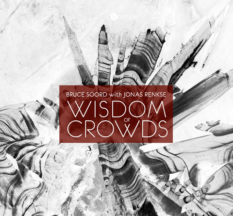 Bruce Soord with Jonas Renkse – Wisdom of Crowds Review