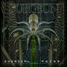Surgeon – Chemical Reign Review