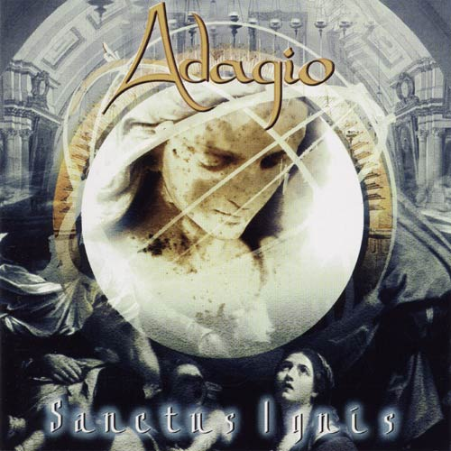 Retro Reviews: Adagio – Sanctus Ignís