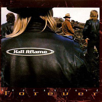 Retro-spective Review: Hall Aflame – Guaranteed Forever