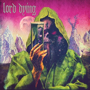 Lord Dying – Summon the Faithless Review