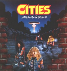 Retro-spective Review: Cities – Annihilation Absolute