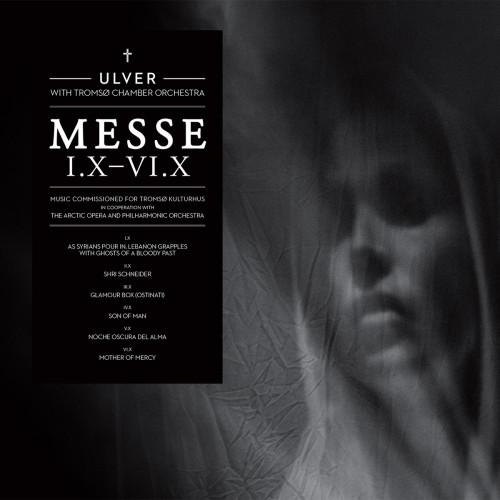 Ulver - Messe I.X-VI.X