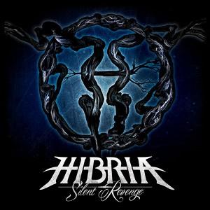 Hibria – Silent Revenge Review