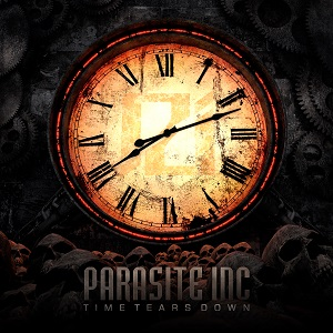 Parasite Inc – Time Tears Down Review