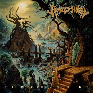 Rivers of Nihil – The Conscious Seed of Light Review