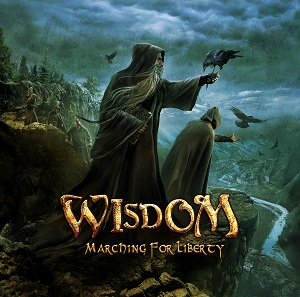Wisdom – Marching for Liberty Review