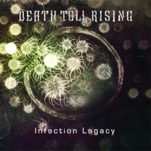 Death Toll Rising_Infection Legacy