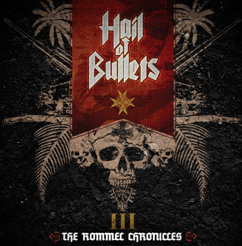 Hail of Bullets - III - The Rommel Chronicles