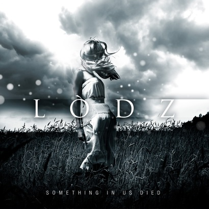 Lodz – Something In Us Died Review