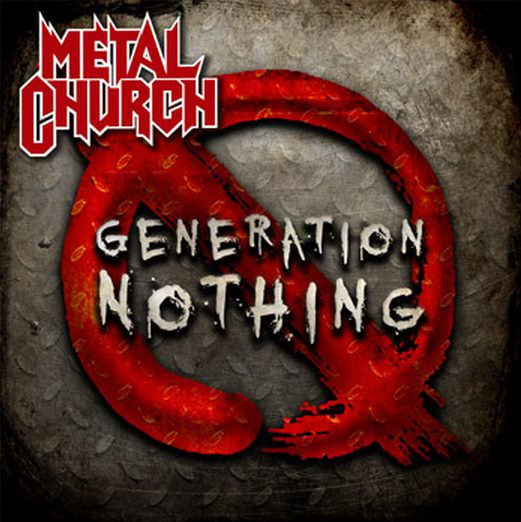 Metal Church – Generation Nothing Review