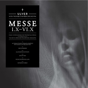 Things You Might Have Missed 2013: Ulver – Messe I.X–VI.X