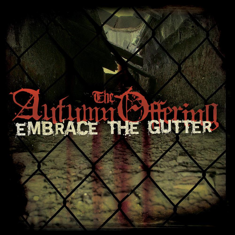 Retro-Spective Review: The Autumn Offering – Embrace the Gutter