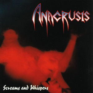 Retro-Spective Review:  Anacrusis – Screams and Whispers