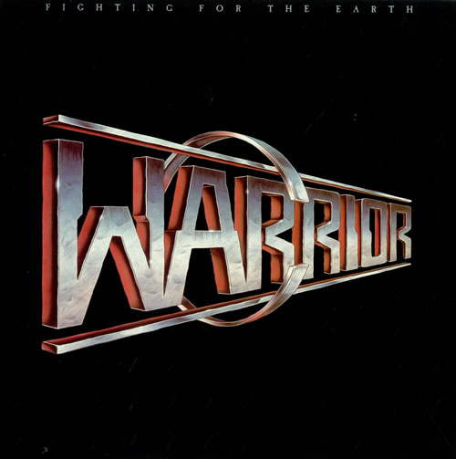 Los Hits del HEAVY METAL 80/85.  - Página 5 Warrior_Fighting+For+The+Earth