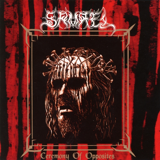 Yer Metal is Olde:  Samael – Ceremony of Opposites