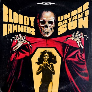 Bloody Hammers – Under Satan's Sun Review