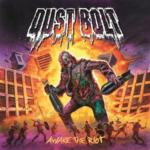 Dust Bolt – Awake the Riot Review