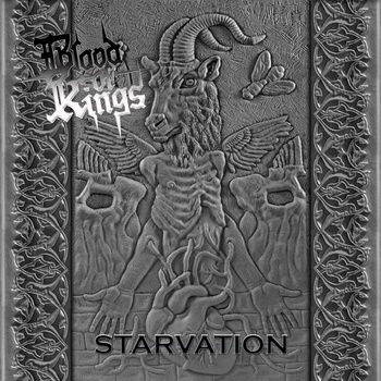Blood Of Kings – Starvation Review