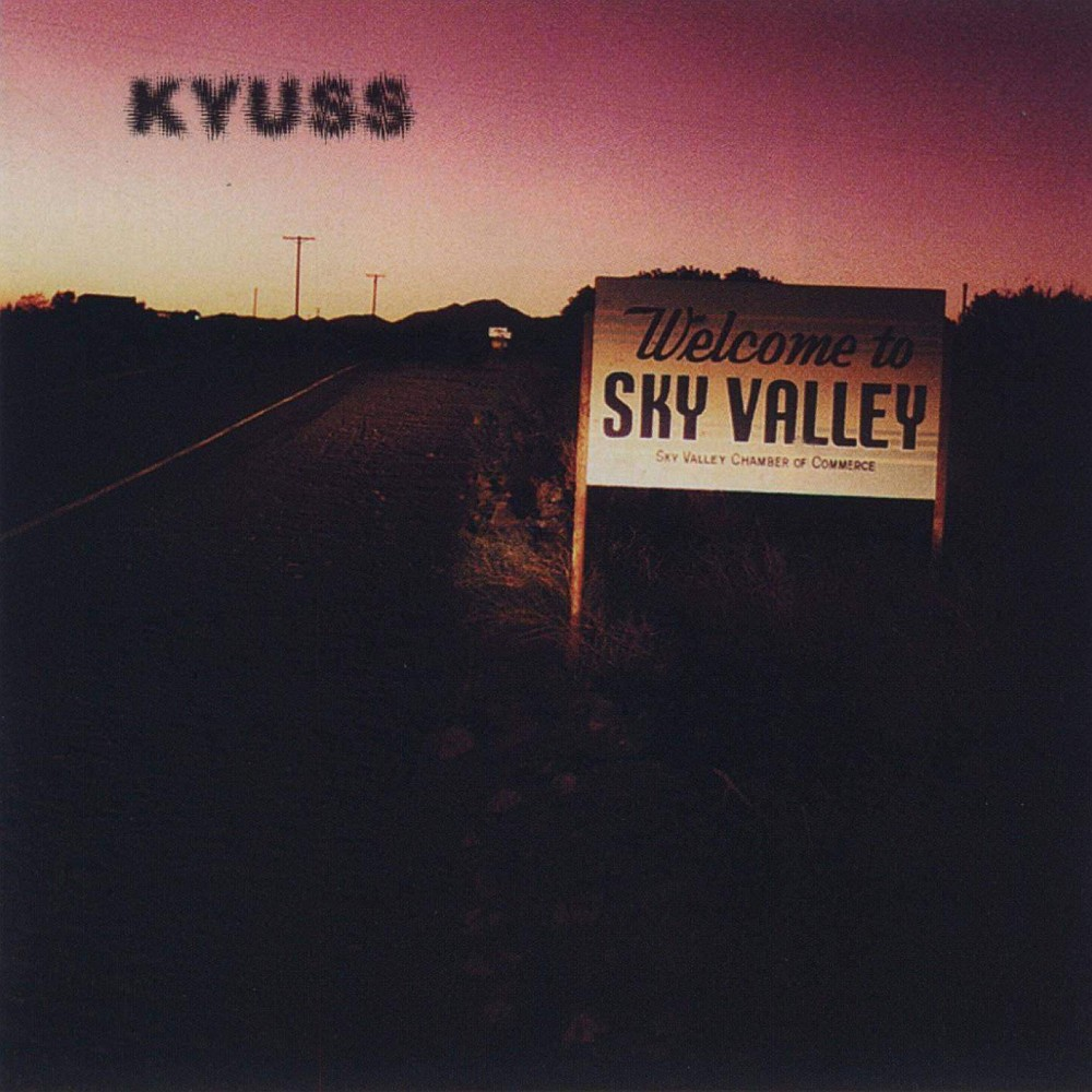 Yer Metal is Olde:  Kyuss – Kyuss (Welcome to Sky Valley)