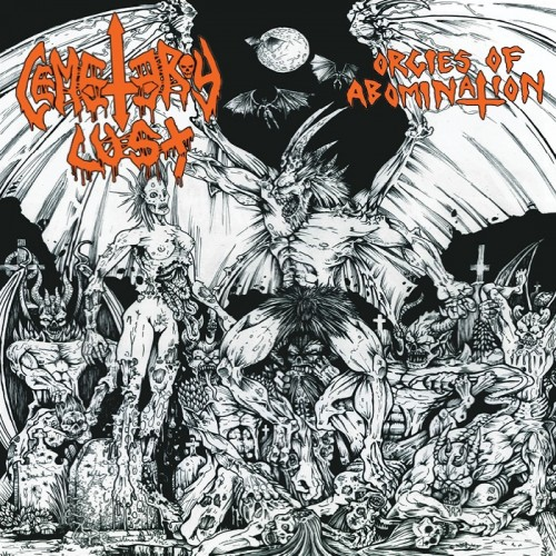 Cemetery Lust - Orgies of Abomination