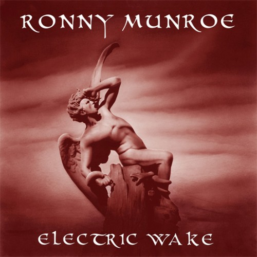 Ronny Munroe_Electric Wake