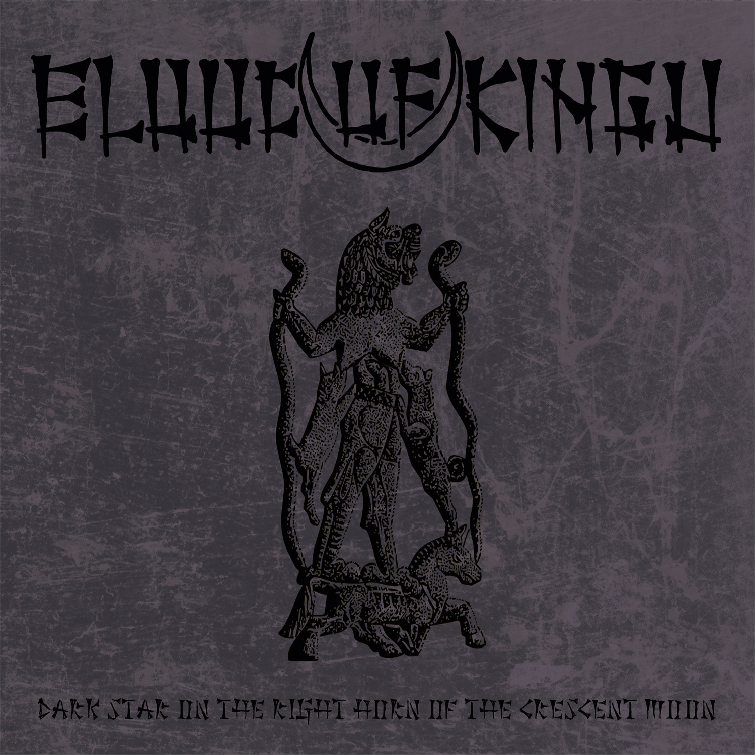 Blood of Kingu – Dark Star on the Right Horn of the Crescent Moon Review