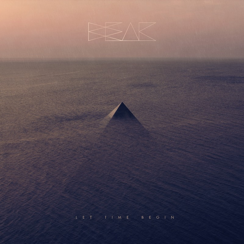 Beak – Let Time Begin Review