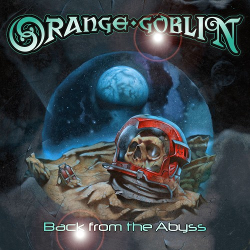 Orange Goblin_Back From The Abyss