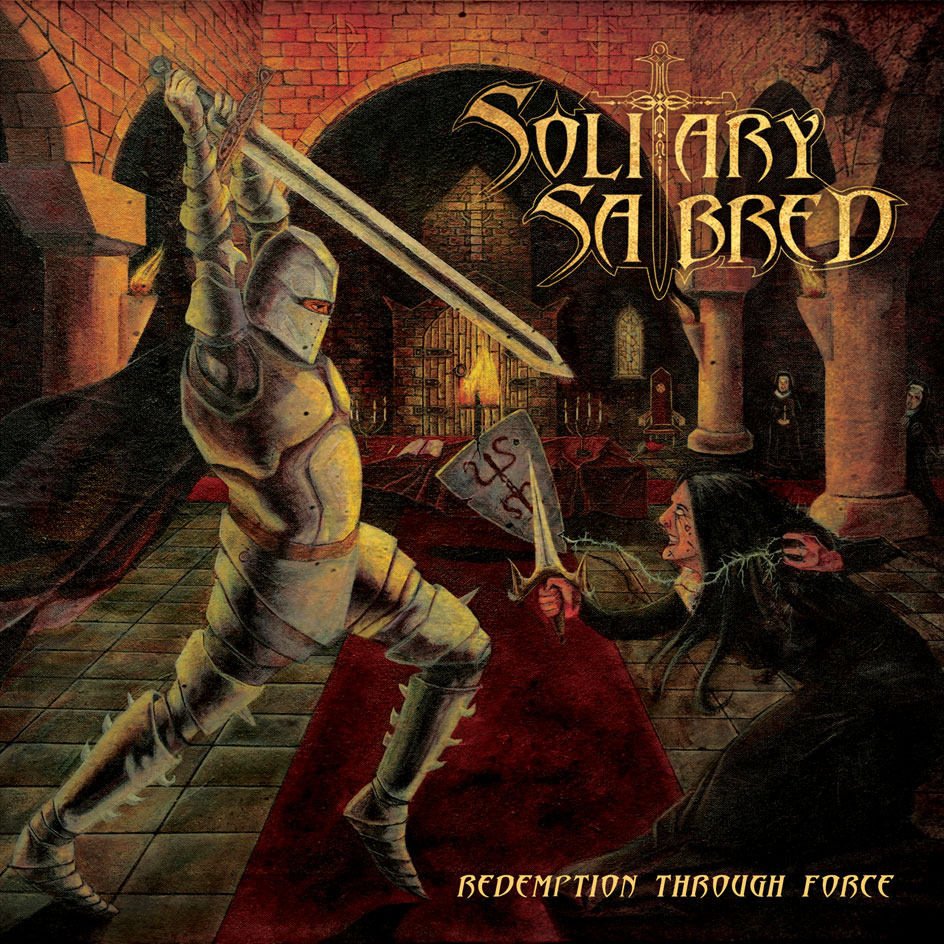 Solitary Sabred – Redemption Through Force Review