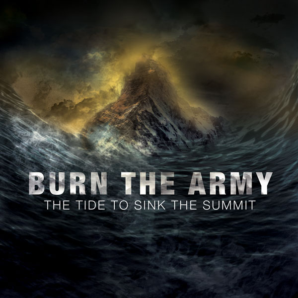 Burn The Army – The Tide to Sink the Summit EP Review