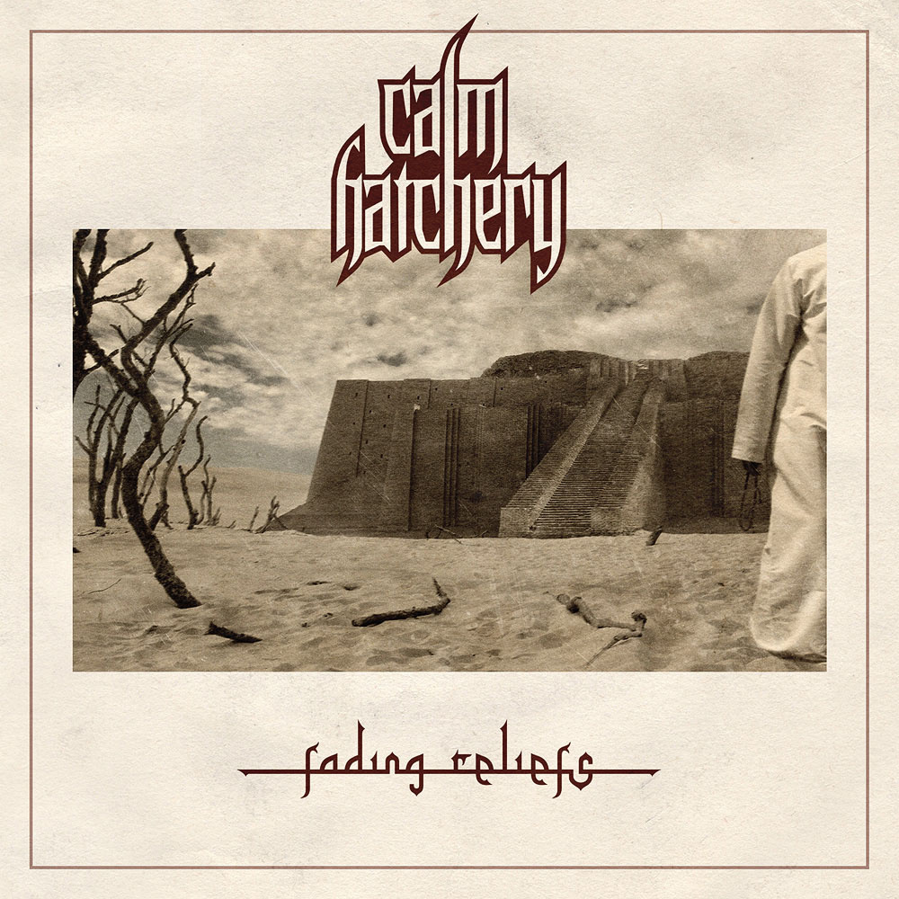 Calm Hatchery – Fading Reliefs Review