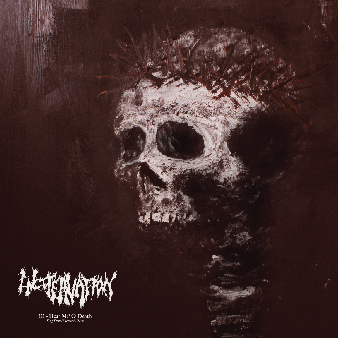 Encoffination – III-Hear Me O' Death (Sing Thou Wretched Choirs) Review