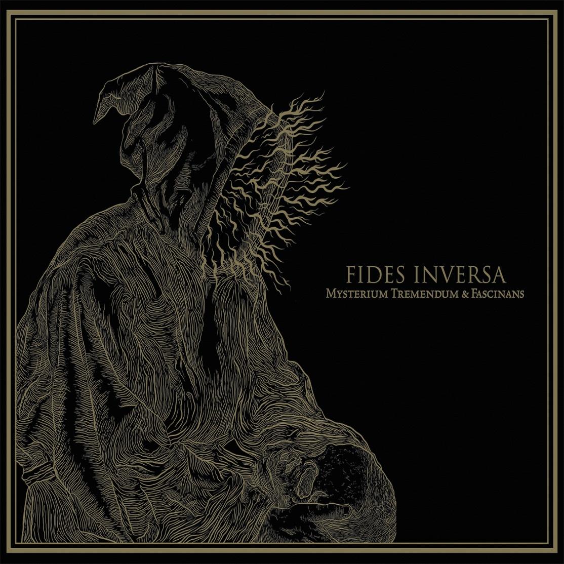 Fides Inversa – Mysterium Tremendum et Fascinans Review