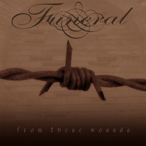 Funeral___From_These_Wounds