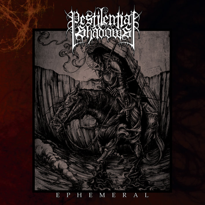 Pestilential Shadows – Ephemeral Review