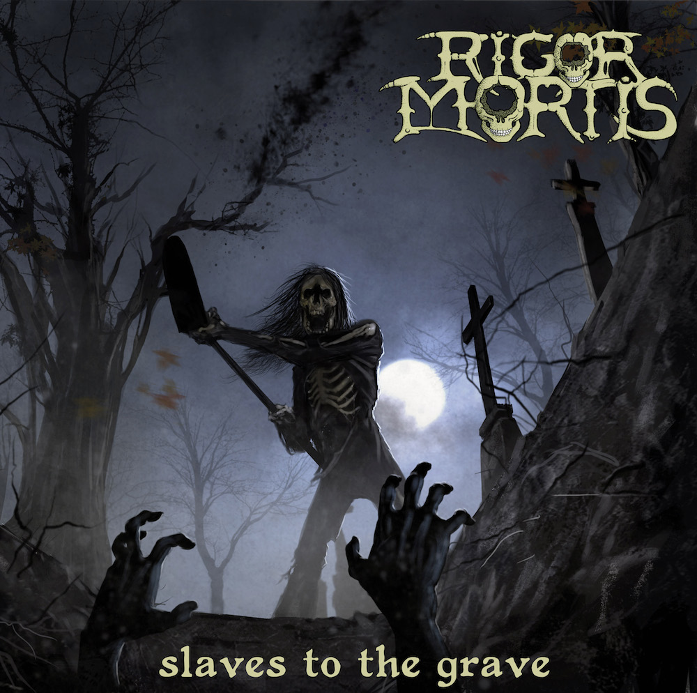 Rigor Mortis – Slaves to the Grave Review
