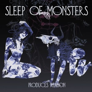 Sleep of Monsters - Produces Reason 01