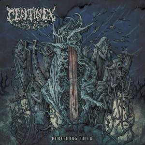 Centinex Redeeming the Filth 01