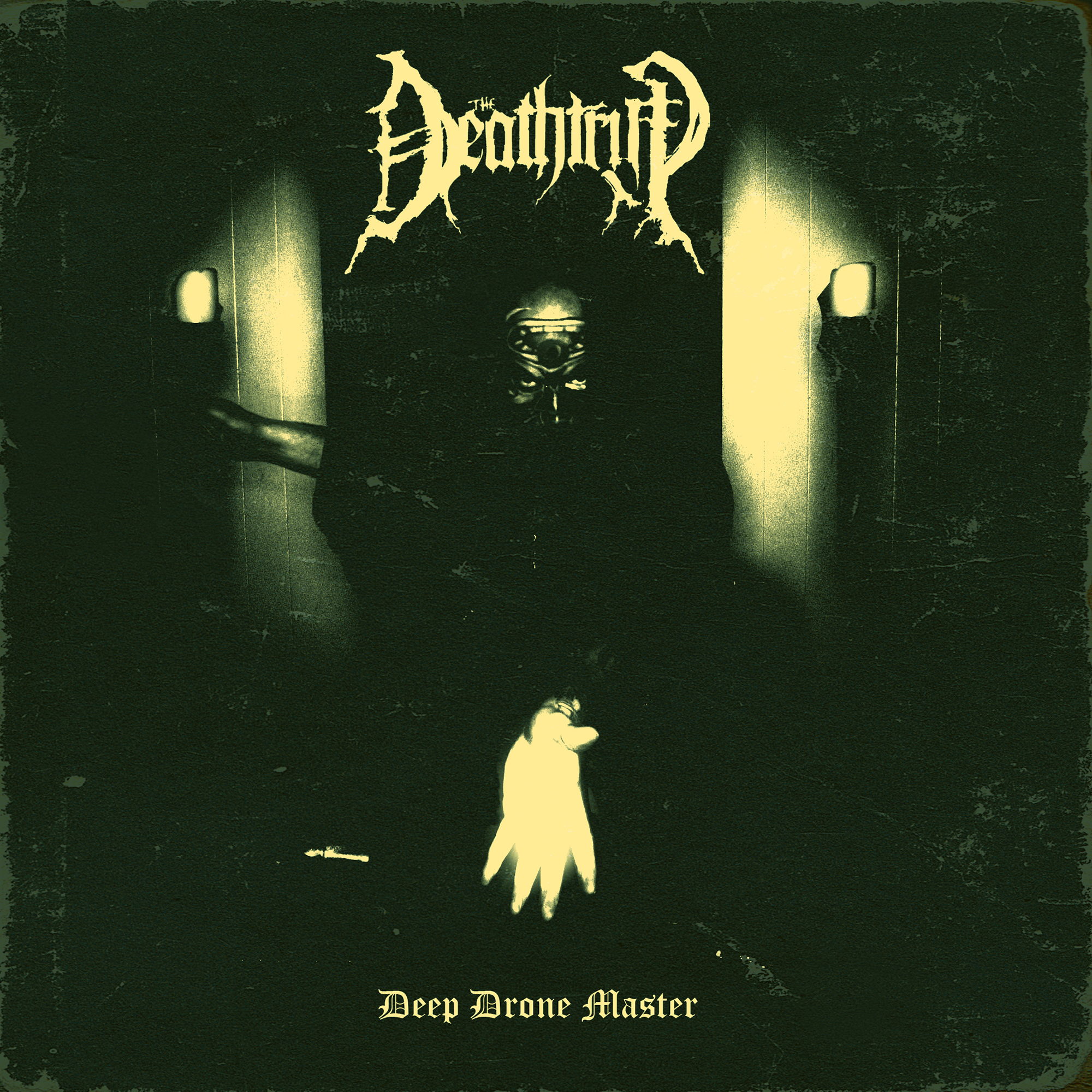The Deathtrip – Deep Drone Master Review