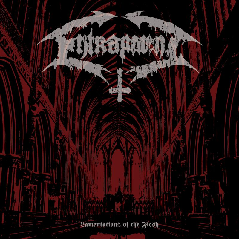Things You May Have Missed 2014: Entrapment – Lamentations of the Flesh