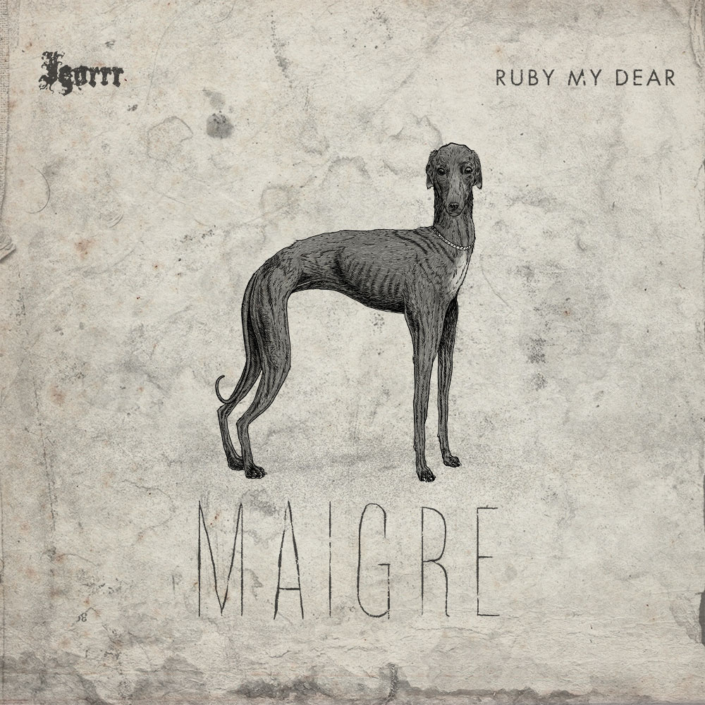 Things You Might Have Missed 2014: Igorrr & Ruby My Dear – Maigre EP