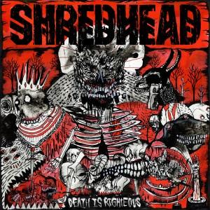 Shredhead - Death Is Righteous 01a