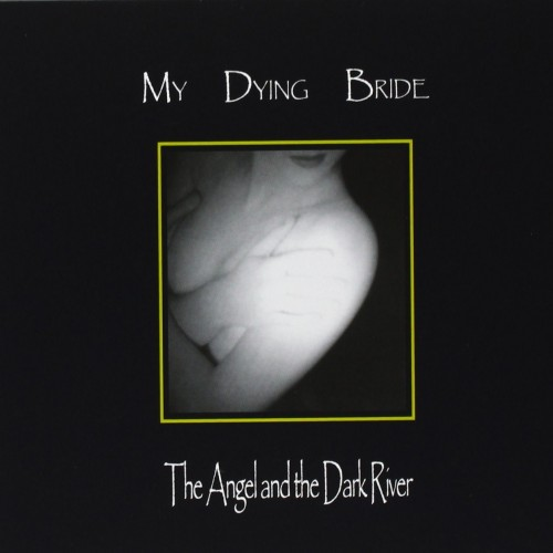 My Dying Bride - The Angel and the Dark River 01a