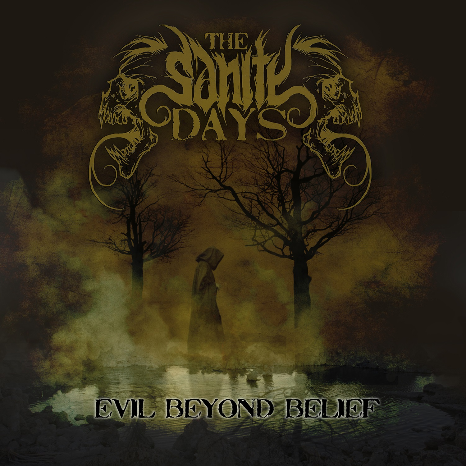 The Sanity Days – Evil Beyond Belief Review