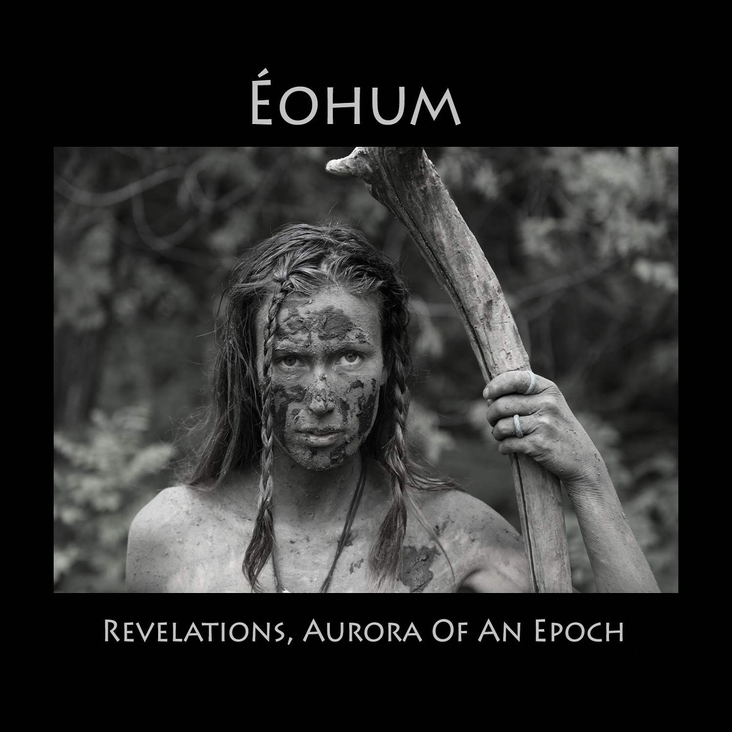Éohum – Revelations, Aurora of an Epoch Review